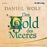 Das Gold des Meeres   Daniel Wolf