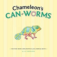 Chameleon's Can of Worms (Picture Book Apologetics 2)