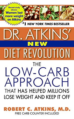 - Dr. Atkins' New Diet Revolution