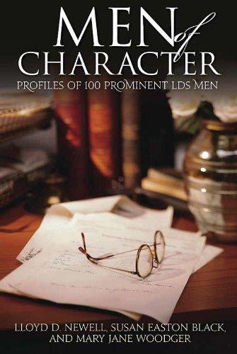 Read Online 100 Men of Character Profiles of 100 Prominent LDS Men ebook