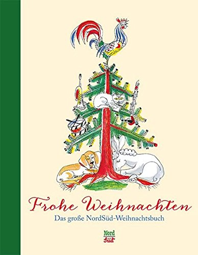 Frohe Weihnachten: Das grosse NordSüd-Weihnachtsbuch