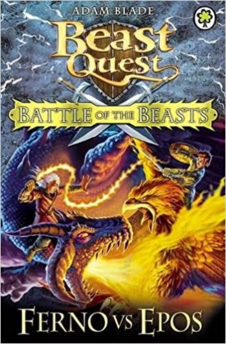 Battle of the Beasts: Ferno vs Epos: Book 1 (Beast Quest)