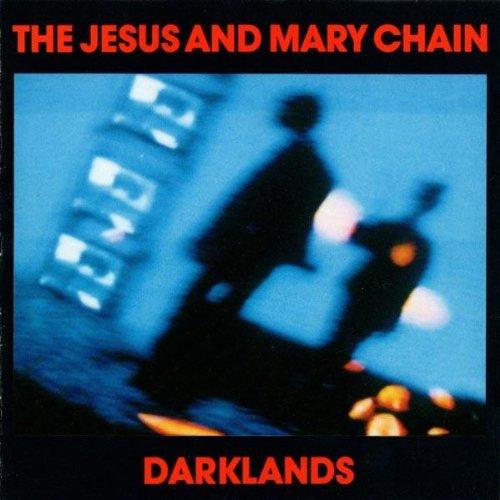 Vinilo : The Jesus and Mary Chain - Darklands (180 Gram Vinyl)