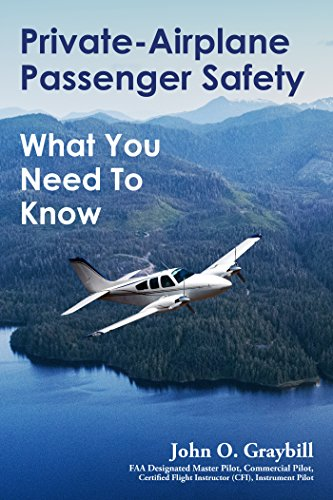 - Private-Airplane Passenger Safety: What You Need To Know