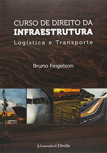 Curso de Direito da Infraestrutura. Logística e Transporte 2015