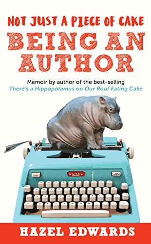 Not Just a Piece of Cake; Being an Author