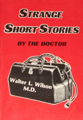 Strange Short Stories by the Doctor