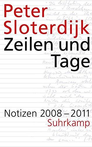 Zeilen und Tage: Notizen 2008–2011