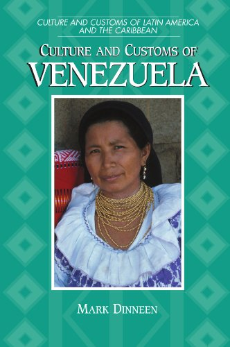 Culture and Customs of Venezuela (Cultures and Customs of the World)