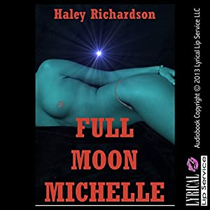 Full Moon Michelle Audiobook