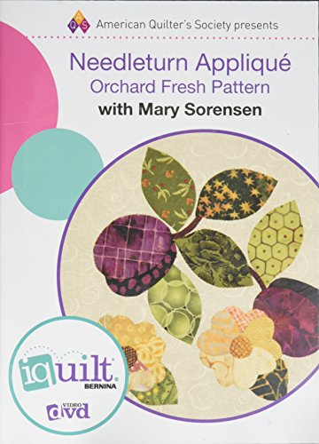 Needleturn Appliqué: Orchard Fresh Pattern: Complete iquilt Class