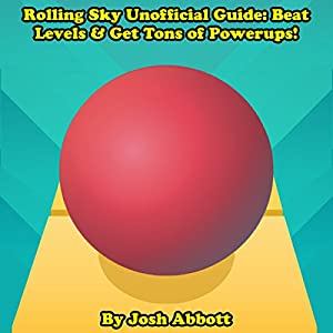 Rolling Sky Unofficial Guide Audiobook