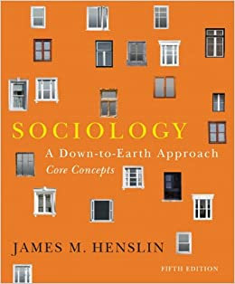 Book Sociology: A Down-to-Earth Approach, Core Concepts (5th Edition)