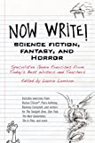 Now Write! Science Fiction, Fantasy and