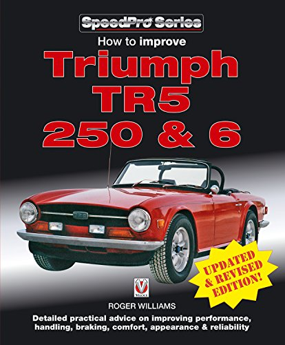 - How to Improve Triumph TR5, 2 50 & 6 - Updated & Revised Edition! (SpeedPro Series)