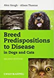 Image of Breed Predispositions to Disease in Dogs and Cats
