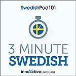 3-Minute Swedish - 25 Lesson Series Audiobook |  Innovative Language Learning LLC