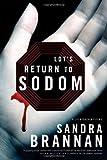 Lot's Return to Sodom: A Liv Bergen Mystery