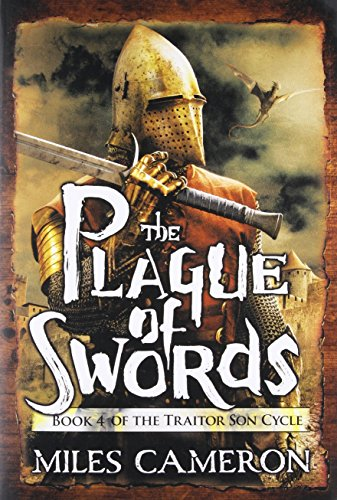 The Plague of Swords (The Traitor Son Cycle (4))