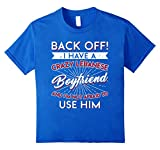 Back Off I Have A Crazy Lebanese Boyfriend T-shirt
