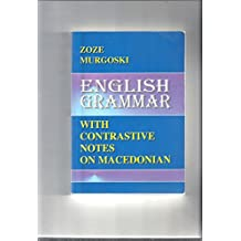 English Grammar: With Contrastive Notes on Macedonian (Paperback - 1997)