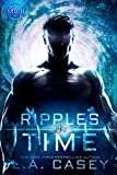 Ripples in Time (Maji Book 2) - Kindle edition by Casey, L.A., Editing4Indies. Romance Kindle eBooks @ Amazon.com.