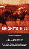 Bright's Kill, J. D. Carpenter, 1550025643