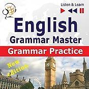 English - Grammar Master - New Edition: Grammar Practice - For Upper-intermediate / Advanced Learners - Proficiency Level B2-C1 (Listen & Learn 7.2) | Dorota Guzik, Dominika Tkaczyk