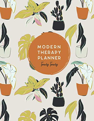 Modern Therapy 2020 Planner: Therapist Planner/Therapist Appointment Book/Ref Tool for Billing, Diagnosis & Meds: 12-month mental health business ... Psychotropic medication list, CEU Tracker.