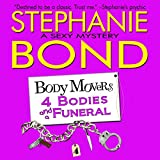 4 Bodies and a Funeral: Body Movers, Book 4
