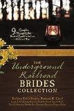 The Underground Railroad Brides Collection: 9