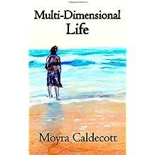 Multi-Dimensional Life