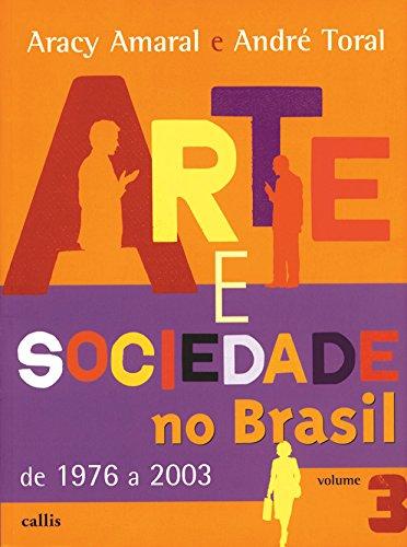 Arte e Sociedade - Volume III: Volume 3