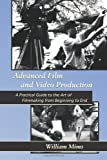 Advanced Film and Video Production, William Mims, 1456535528