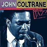 Ken Burns JAZZ Collection: John Coltrane
