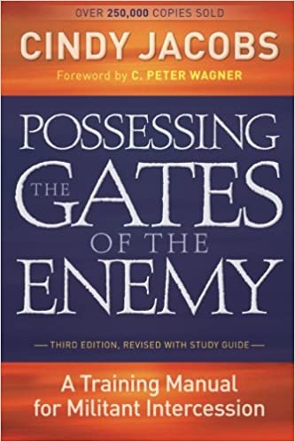 Possessing the Gates of the Enemy: A Training Manual for