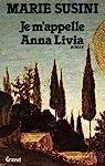 Je m'appelle Anna Livia par Susini