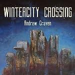 Wintercity Crossing | Andrew Craven