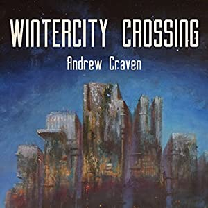 Wintercity Crossing Audiobook