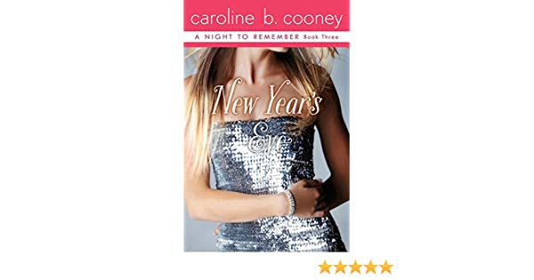 Amazon new years eve a night to remember book 3 ebook amazon new years eve a night to remember book 3 ebook caroline b cooney kindle store fandeluxe Document