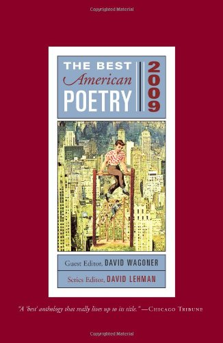 The Best American Poetry 2009: Series Editor David Lehman (The Best American Poetry series)