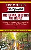 Frommer's EasyGuide to Amsterdam, Brussels and Bruges, Sasha Heseltine, 1628871180
