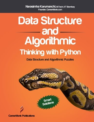 Book cover of Data Structure and Algorithmic Thinking with Python: Data Structure and Algorithmic Puzzles by Narasimha Karumanchi