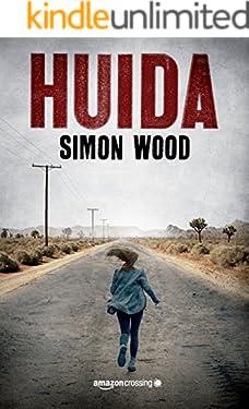 Huida (Spanish Edition)