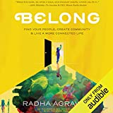 Belong: Find Your People, Create Community & Live a