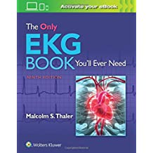The Only EKG Book You'll Ever Need