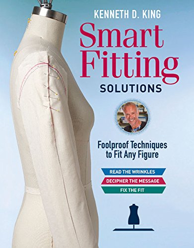 Kenneth D. King's Smart Fitting Solutions: Foolproof Techniques to Fit Any Figure cover