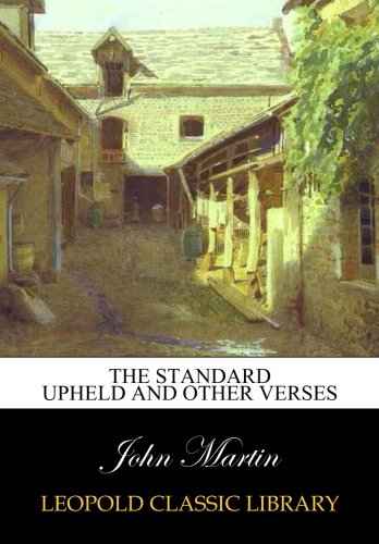Download The standard upheld and other verses PDF