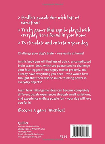 Brain Teasers for Dogs: Quick and Easy Homemade Puzzle Games Click on image for further info. 2