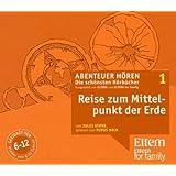"""Die Reise zum Mittelpunkt der Erde - ELTERN-Edition """"Abenteuer Hören"""" 1. 4 CD"""